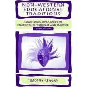 Non-Western Educational Traditions by Timothy G. Reagan