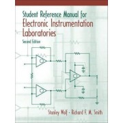 Student Reference Manual for Electronic Instrumentation Laboratories + Labview Student Package by Stanley Wolf
