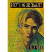 Breathing Underwater by Alex Flinn