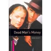 Dead Man's Money (Obw Starter)