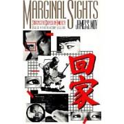 Marginal Sights by James S. Moy