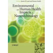 Environmental and Human Health Impacts of Nanotechnology by Jamie R. Lead