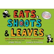 Eats, Shoots & Leaves by Lynne Truss