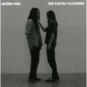 Maximo Park - Our Earthly Pleasures (0801061015527) (1 CD)