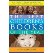 The Best Children's Books of the Year 2008 by Bank Street College of Education