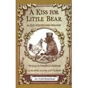 A Kiss for Little Bear by Else Holmelund Minarik