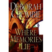 Where Memories Lie by D Crombie