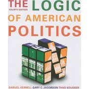 The Logic of American Politics by Samuel Kernell