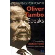 Oliver Tambo Speaks by Adelaide Tambo