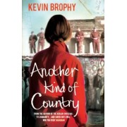 Another Kind of Country by Kevin Brophy