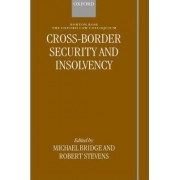 Cross-border Security and Insolvency by Professor Michael Bridge