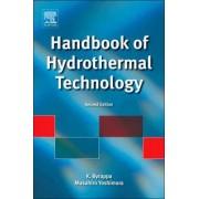 Handbook of Hydrothermal Technology by Kullaiah Byrappa