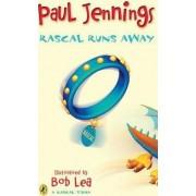 Rascal Runs Away by Paul Jennings