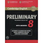 Cambridge English Language Assessment Cambridge English Preliminary 8 Student's Book Pack (Student's Book with Answers and Audio CDs (2)) (PET Practice Tests)
