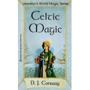 Celtic Magic by Deanna J. Conway