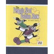 The Penguin Strut Fashion Show by Carole Marsh