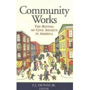 Community Works by E. J. Dionne