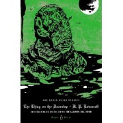 The Thing on the Doorstep and Other Weird Stories by H. P. Lovecraft