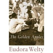 The Golden Apples by Eudora Welty