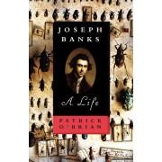 Joseph Banks Joseph Banks Joseph Banks by Patrick O'Brian
