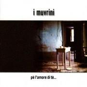 I Muvrini - Pe L'Amore de Te (0724352555222) (1 CD)