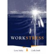 Work Stress by Carlla Smith