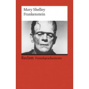 Frankenstein; or, The Modern Prometheus by Mary Shelley