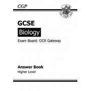 GCSE Biology OCR Gateway Answers (for Workbook) (A*-G Course) by CGP Books
