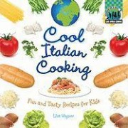 Cool Italian Cooking by Lisa Wagner