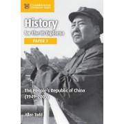 The People's Republic of China (1949-2005): Paper 3 by Allan Todd