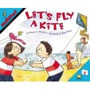 Let's Fly a Kite by Stuart J. Murphy