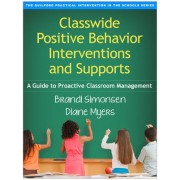 Classwide Positive Behavior Interventions and Supports by Brandi Simonsen