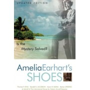 Amelia Earhart's Shoes by Karen Ramey Burns