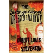 The Strange Case of Dr.Jekyll and Mr.Hyde by Robert Louis Stevenson