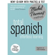 Total Spanish Foundation Course: Learn Spanish with the Michel Thomas Method by Michel Thomas
