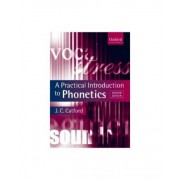 A Practical Introduction to Phonetics by Professor Emeritus of Linguistics J C Catford