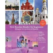 First Russian Reader for Beginners Bilingual for Speakers of English by MR Vadim Viktorovich Zubakhin