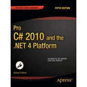 Pro C# 2010 and the .NET 4.0 Platform by Andrew W. Troelsen