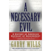 Necessary Evil, A by Wills