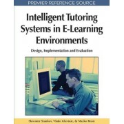 Intelligent Tutoring Systems in E-Learning Environments by Slavomir Stankov