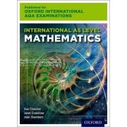 International as Level Mathematics for Oxford International AQA Examinations by Sue Chandler