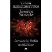Jurnalele vampirilor. Jurnalele lui Stefan vol. 6 Constrangerea - L.J. Smith