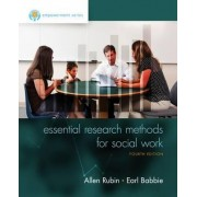 Empowerment Series: Essential Research Methods for Social Work by Allen Rubin