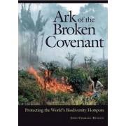 Ark of the Broken Covenant by John Charles Kunich