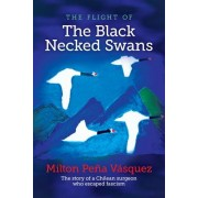 The Flight of the Black Necked Swans