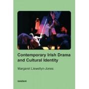 Contemporary Irish Drama and Cultural Identity by Margaret Llewellyn-Jones