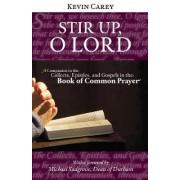 Stir Up, O Lord by Kevin Carey