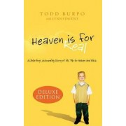 Heaven is for Real Deluxe Edition by Todd Burpo