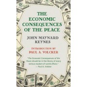 The Economic Consequences of Peace by John Maynard Keynes