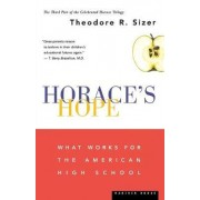 Horace's Hope by Theodore R. Sizer